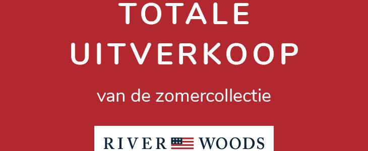 River Woods – Final Summer Sale