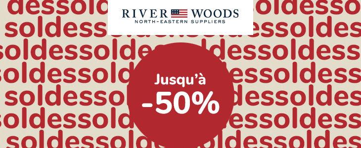 River Woods SOLDES